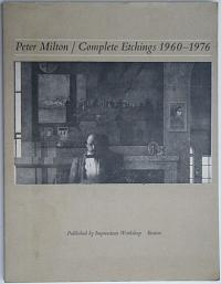 Peter Milton / Complete Etchings 1960-1976.