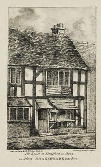 The House at Stratford on Avon, in which Shakespeare was born.