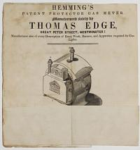 Hemming's Patent Protector Gas Meter, Manufactured solely by Thomas Edge, Great Peter Street, Westminster: