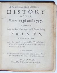 A Political and Satirical History of the Years 1756 and 1757.