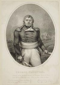 George Cadoual, General of the Royalist Armies of Bretagne, Born at Bresch near Varnes, in the Year 1769, Died in Paris, June 25, 1804.
