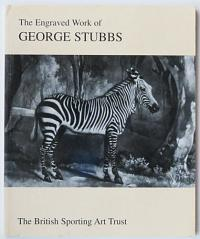 The Engraved Work of George Stubbs 1724-1806.