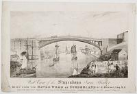 West View of the Stupendous Iron Bridge Built over the River Wear in Sunderland by Row.d Budron Esq.r M.P.