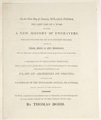 On the First Day of January, 1812, will be Published The First Part of a Work, Entitled A New History of Engravers, who have practised the Art if its different Branches, Either in Wood, Metal, or other Substances, From its Appearance during the Fifteenth