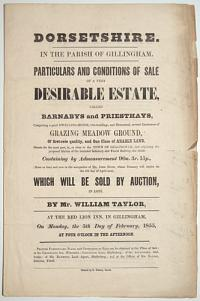 [Land auction catalogue.] Dorsetshire, In the Parish of Gillingham.