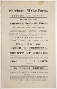 [Land auction catalogue.] Sherbourne Wyke Farm, in the County of Dorset.