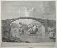 [Wearmouth Bridge] A South East View of the Cast Iron Bridge over the River Wear at Sunderland in the C.o of Durham.