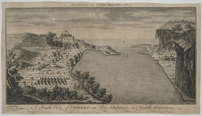 A South View of Oswego, on Lake Ontario, in North America.