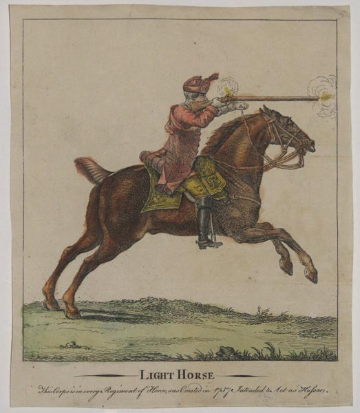 Light Horse...Created 1757 Intended to Act as Hussars,