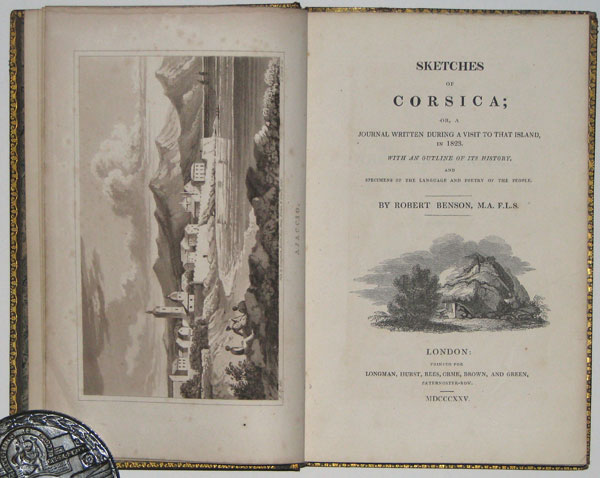 Sketches of Corsica;  -or, a Journal Written during a Visit to that Island, in 1823.  With an Outline of its History, and Specimens of the Language and Poetry of the People.