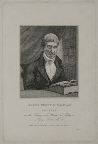 James Curry.M.D.&F.A.S.  Lecturer, on the Theory and Practice of Medicine at Guy's Hospital, 1819.