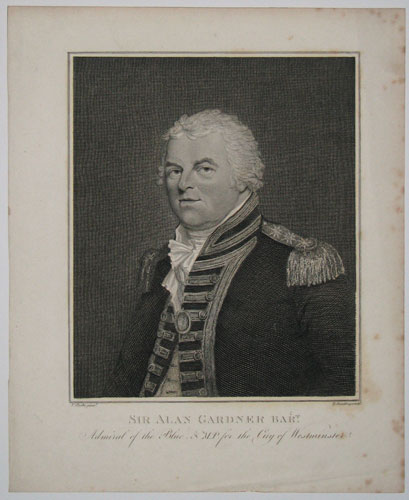Sir Alan Gardner Bart. Admiral of the Blue, & M.P. for the City of Westminster.