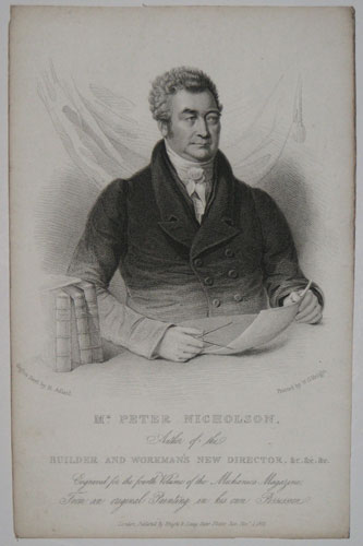 Mr. Peter Nicholson, Author of the Builder and Workman's New Director, &c. &c. &c. Engraved for the fourth Volume of the Mechanics Magazine, From and original Painting in his own Possession.