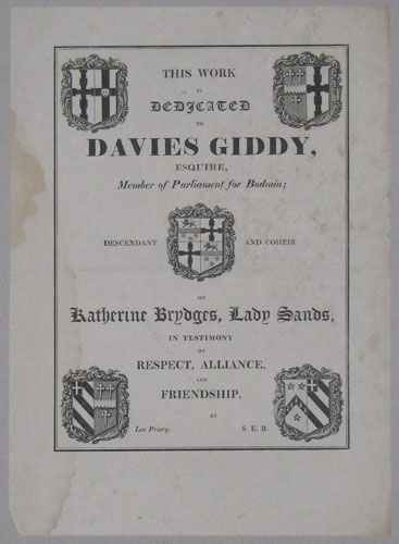 This Work Is Dedicated To Davies Giddy, Esquire, Member of Parliament for Bodmin;