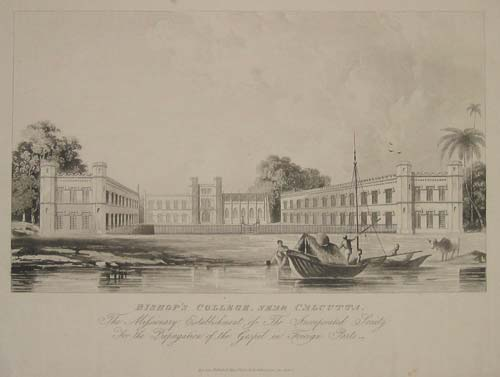 Bishop's College, Near Calcutta.  The Missionary Establishment of the Incorporated Society for the Propagation of the Gospel in Foreign Parts.