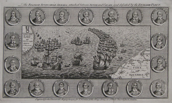 The Spanish Invincible Armada, attacked between Dover and Calais, and defeated by the English Fleet.
