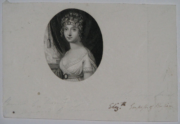 [Elizabeth Alexievna, Her Majesty the Empress of Russia.]