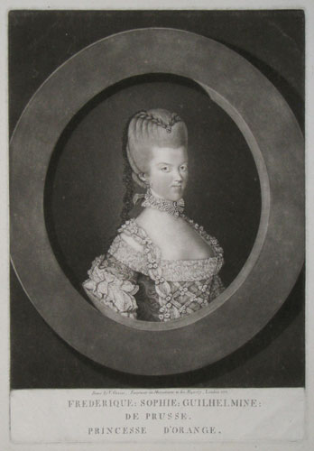 [Netherlands] Frederique: Sophie: Guilhelmine: de Prusse. Princesse d'Orange.