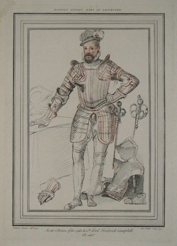 Robert Dudley, Earl of Leicester. In the Collection of the right hon.ble Lord Frederick Campbell. CR edidt.