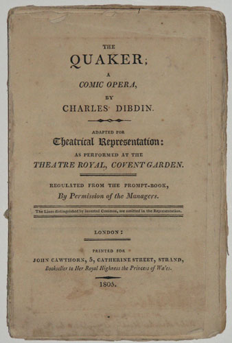 The Quaker; A Comic Opera,