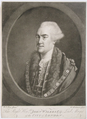 The Right Hon.ble. John Wilkes Esq, Lord Mayor of the City of London