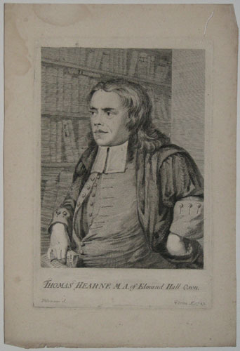 Thomas Hearne M.A. of Edmund Hall Oxon.