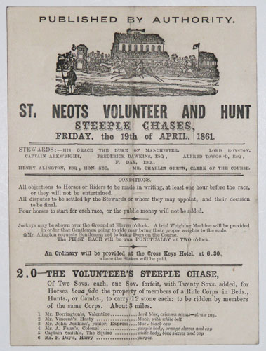 St. Neots Volunteer and Hunt Steeple Chases,  Friday, the 19th of April, 1861.