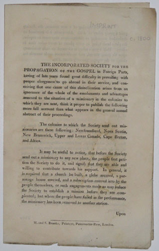 The Incorporated Society for the Propagation of the Gospel in Foreign Parts, having of late years found great difficulty in prevailing with proper clergymen to go abroad in their service...