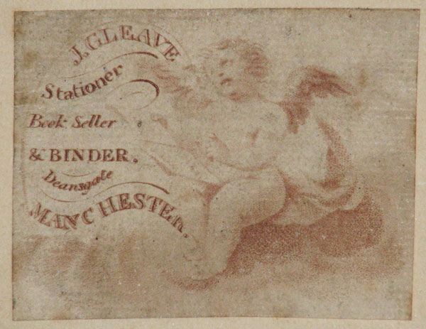[BOOKSELLER] J. Gleave  Stationer Book Seller & Binder.