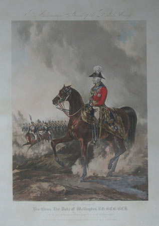 R. Ackermann's Costumed of the British Army. Field Marshall His Grace The Duke of Wellington, K.G. G.C.B. G.C. H. &c. &c. &c.