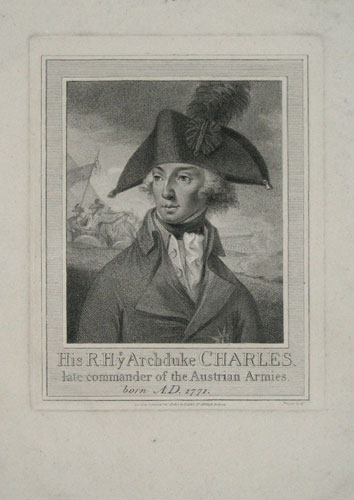 The R:H:ye Archduke Charles, late commander of Austrian Armies. born A.D. 1771.