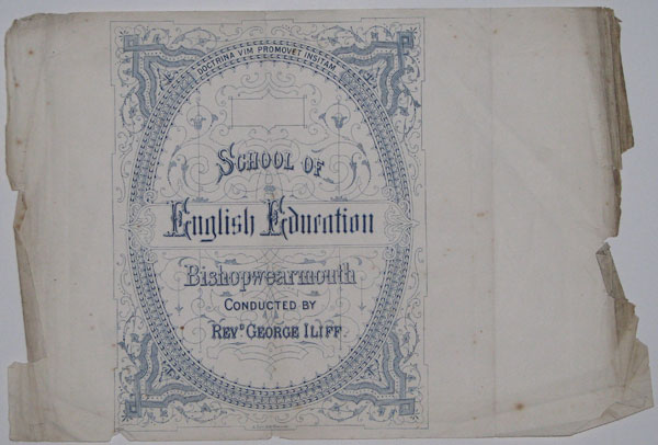 School of English Education Bishopwearmouth Conducted by Rev.d George Iliff.