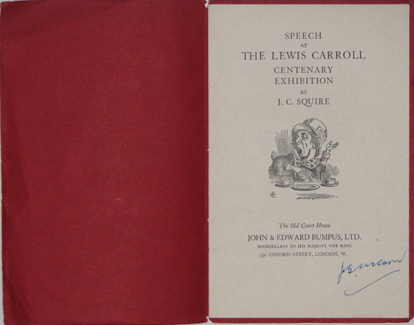 Lewis Carroll Centenary Exhibition. Speech by J.C. Squire at the Opening Ceremony 28th June, 1932.