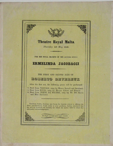 Theatre Royal Malta. Thursday 4th May 1848. For the Total Benefit of the Seconda Donna Ermelinda Jacobacci. The First and Second Acts of Robert Devereux.