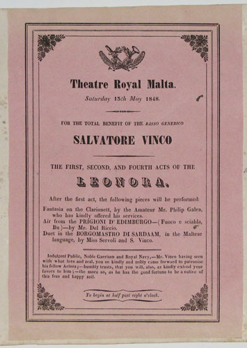 Theatre Royal Malta. Saturday 13th May 1848. For the total benefit of the Basso Generico Salvatore Vinco. The First, Second, and Fourth Acts of the Leonora.