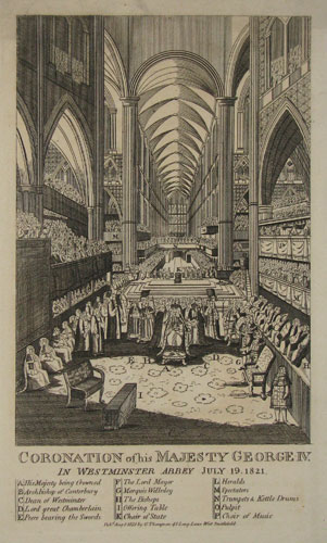 Coronation of his Majesty George IV. in Westminster Abbey. July 19, 1821. [&] Grand Coronation Dinner. In Westminster Hall.  July 19, 1821.
