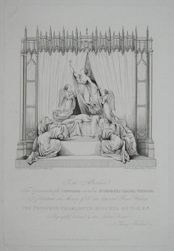 To The Subscribers. The representation of the Cenotaph erected in St. George's Chapel, Windsor To Perpetuate the Memory of her late lamented Royal Highness The Princess Charlotte Augusta of Wales. Is Respectfully dedicated by their obedient Servant.