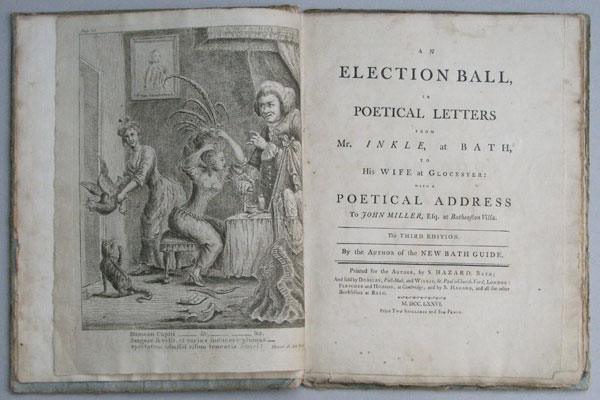 An Election Ball, in Poetical Letters from Mr. Inkle, at Bath, to His Wife at Glocester: with a Poetical Address to John Miller, Esq. at Batheaston Villa.