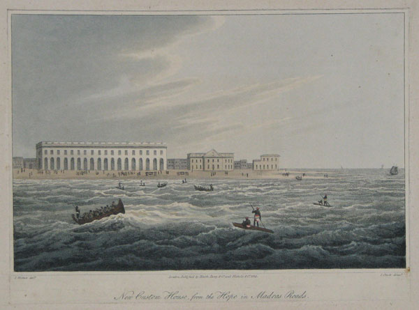 New Custom House, from the Hope in Madras Roads.