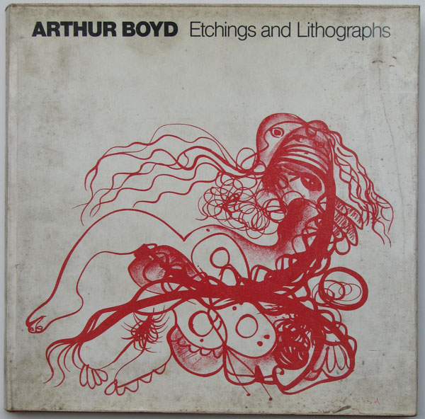 Arthur Boyd. Etchings and Lithographs.