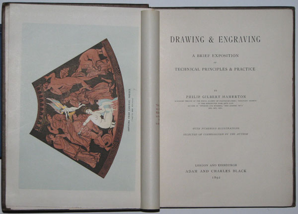 Drawing & Engraving. A Brief Exposition of Technical Principles & Practice.
