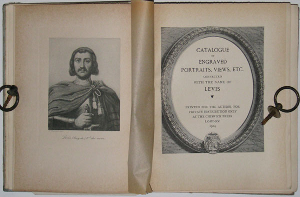 Catalogue of Engraved Portraits, Views, Etc. Connected with the Name of Levis.