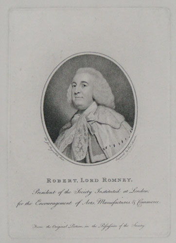 Robert, Lord Romney, President of the Society Instituted at London, for the Encouragement of Arts, Manufactures & Commerce.
