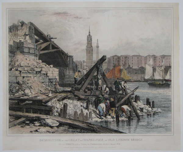 Demolition of the Great, or Chapel-Pier, of Old London Bridge.