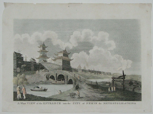 A West View of the Entrance into the City of Pekin the Metropolis of China.