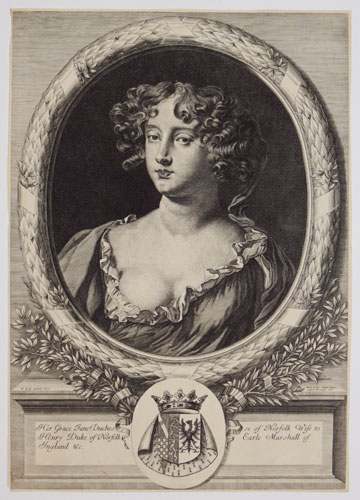 Her Grace Jane Dutchesse of Norfolk Wife of Henry Duke of Norfolk Earle Marshall of Ingland &c.
