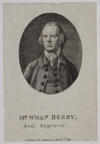Mr. Will.m Berry. Seal Engraver.