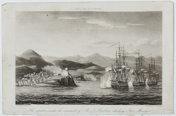 The squadron under the command of Sir J. Brisbane attacking Fort Maurigio.