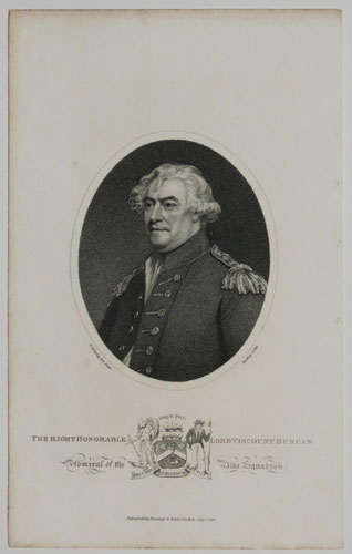 The Right Honorable Lord Viscount Duncan. Admiral of the Blue Squadron.