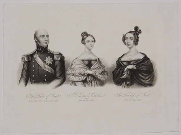 The Duke of Kent. Born 2 Nov. 1767. Died 23 Jan 1820. The Queen Victoria. Born 24 May 1819. The Duchess of Kent. Born 17. Aug. 1786.
